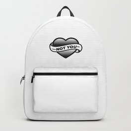 Not you Backpack