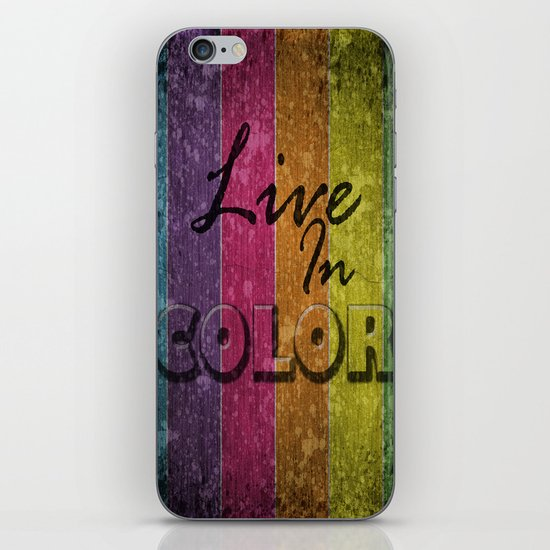 Live In Color.  iPhone & iPod Skin