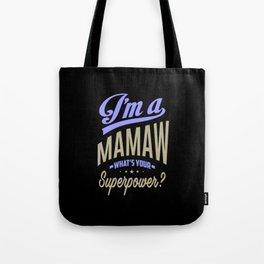 I'm a Mamaw Tote Bag
