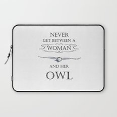 Never get between a woman and her owl Laptop Sleeve