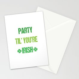Party Til You're Irish St. Patrick's Day T-Shirt Stationery Cards
