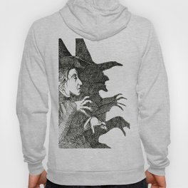 A Wicked Witch Hoody
