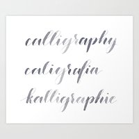 calligraphy Art Prints featuring Calligraphy! by Marcela Staub