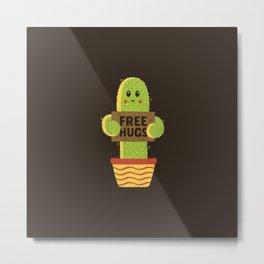 Free Hugs Cactus Metal Print