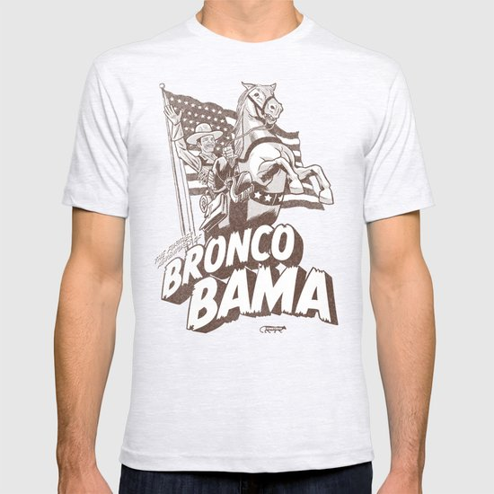 the further adventures of Bronco Bama T-shirt