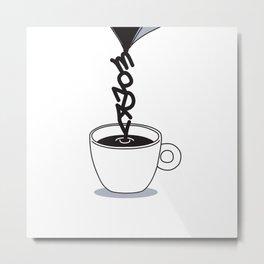 MONDAY COFFEE Metal Print
