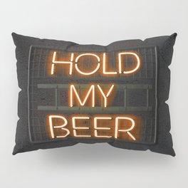 Hold My Beer Neon Bar Light Pillow Sham