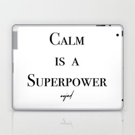Calm Is A Superpower (Black Letters) Laptop & iPad Skin