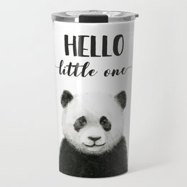 Panda Art Print Baby Animals Hello Little One Nursery Decor Travel Mug