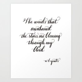 WB Yeats Quote - The winds that awakened the starts quote - literary quote - gift for book lovers - star quote Art Print