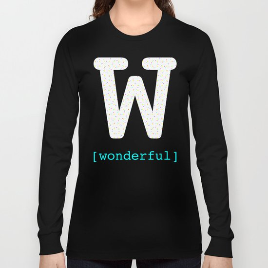 #W [wonderful] Long Sleeve T-shirt