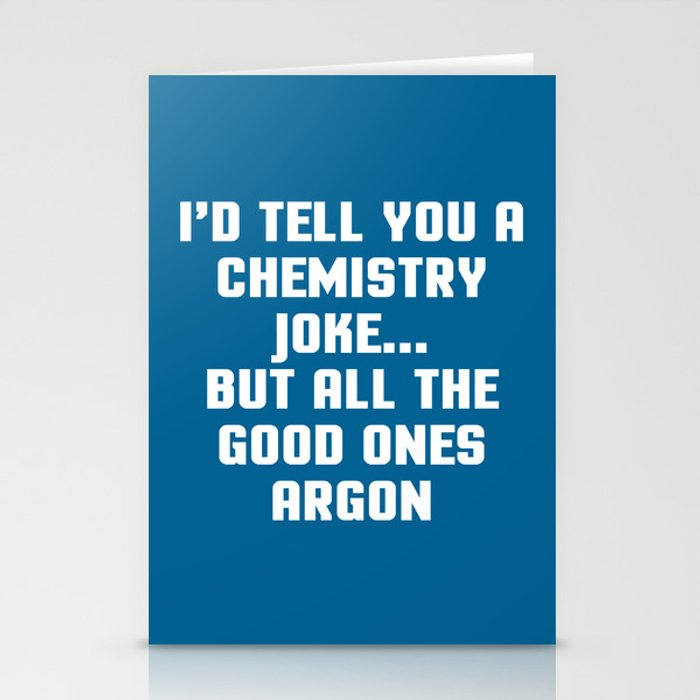 Great Chemistry Joke Funny Quote Stationery Cards