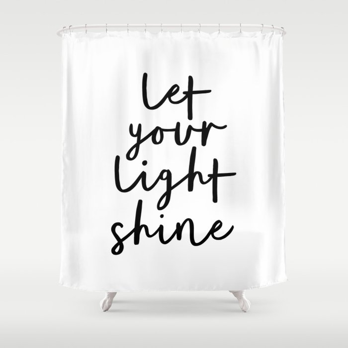 Let Your Light Shine Black And White Monochrome Typography Poster