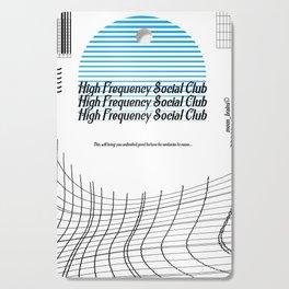 High Frequency Social Club Cutting Board