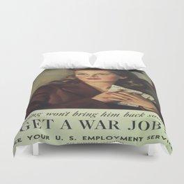 Vintage poster - Get a War Job! Duvet Cover