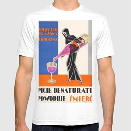 Vintage 1930 Drinking Absinthe Causes Death Alcoholic Beverage Advertising Poster T-shirt