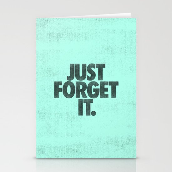 Just Forget It. Stationery Cards