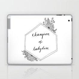 Champion of Ladydom No. 1 Laptop & iPad Skin