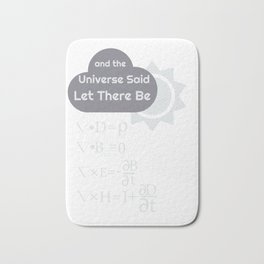 Funny Maxwells Equations - Universe Said Let There Be Light Bath Mat