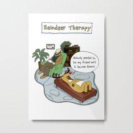 Reindeer Therapy Metal Print