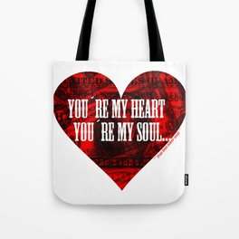 You´re my heart... Tote Bag