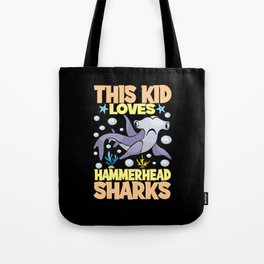 This Kid Loves Hammerhead Sharks I Hai Outfit Tote Bag