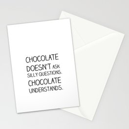 chocolate doesn't ask Stationery Cards