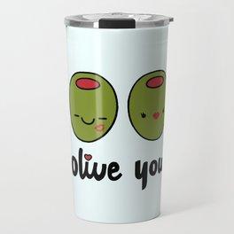 Olive You Travel Mug