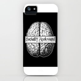 Socially Awkward iPhone Case