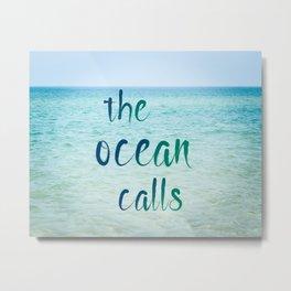 the ocean calls Metal Print