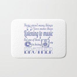Listening to Music Brother Bath Mat