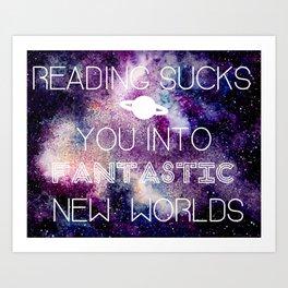 Reading Sucks! Art Print