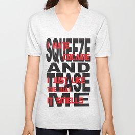 Squeeze Me #2 Unisex V-Neck