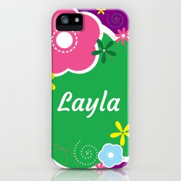 Layla: Personalized Gifts for Girls and Women iPhone Case