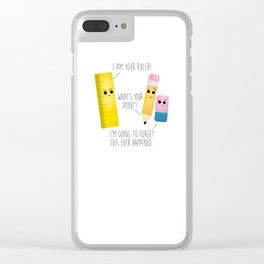 I Am Your Ruler Clear iPhone Case