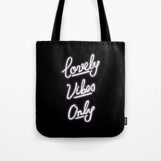 Lovely Vibes Only Tote Bag