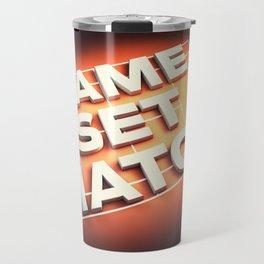 Game Set Match Travel Mug
