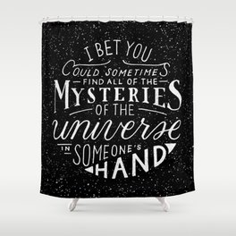 All of the Mysteries of the Universe Shower Curtain