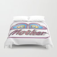 mother Duvet Covers featuring Mother by Mike van der Hoorn