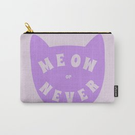 Meow or never Carry-All Pouch