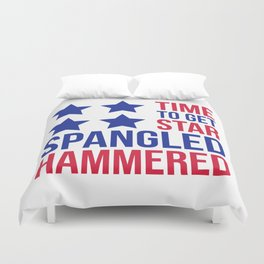 Star Spangled Hammered Funny Quote Duvet Cover