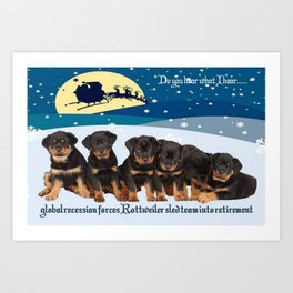 Global Recession Forces Christmas Sled Team Into Retirement Art Print