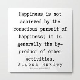 22    | Aldous Huxley Quotes  | 190714 | Metal Print