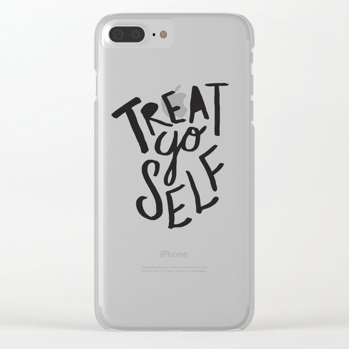 Treat Yo Self Clear iPhone Case