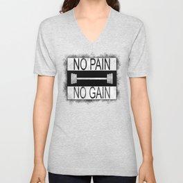 No pain no gain Unisex V-Neck