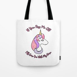 If You Piss Me Off I'll Gore You With My Horn Tote Bag