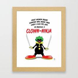 ...So Basically, a Clown-Ninja! Framed Art Print