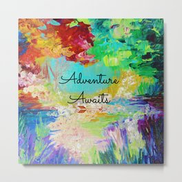 ADVENTURE AWAITS Wanderlust Typography Explore Summer Nature Rainbow Abstract Fine Art Painting Metal Print