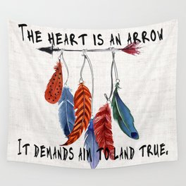 Six of Crows by Leigh Bardugo—The heart is an arrow. It demands aim to land true Wall Tapestry