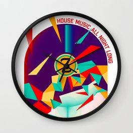 House music all night long Wall Clock